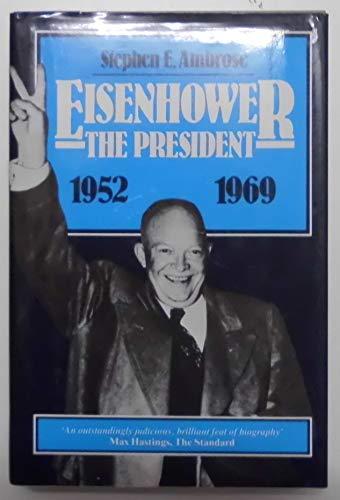 9780049230750: Eisenhower: The President v. 2