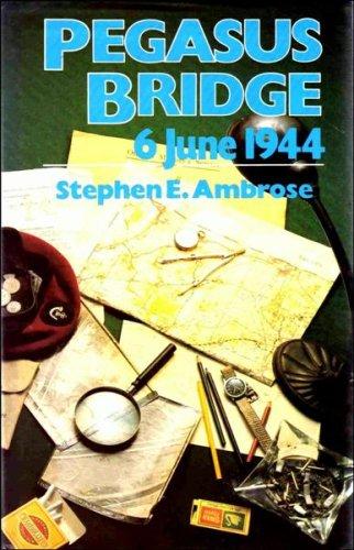 9780049230767: Pegasus Bridge: 6 June 1944