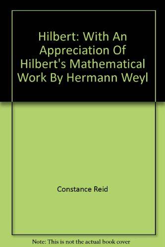 9780049250079: Hiblert. With an Appreciation of Hilbert's Mathematical Work by Hermann Weyl.