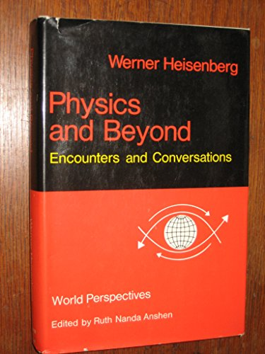 9780049250086: Physics and Beyond (World Perspectives)