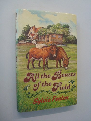 9780049250222: All the Beasts of the Field