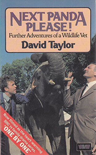 9780049250253: Next Panda Please!: Further Adventures of a Wildlife Vet