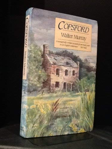 9780049250369: Copsford : Walter Murray