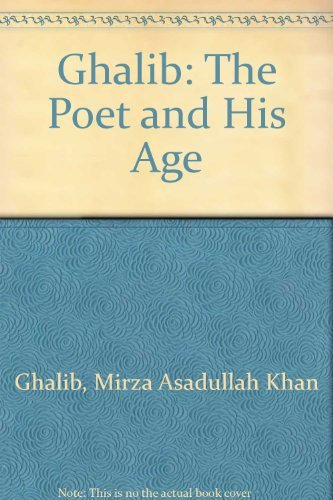 9780049280250: Ghalib: The Poet and His Age