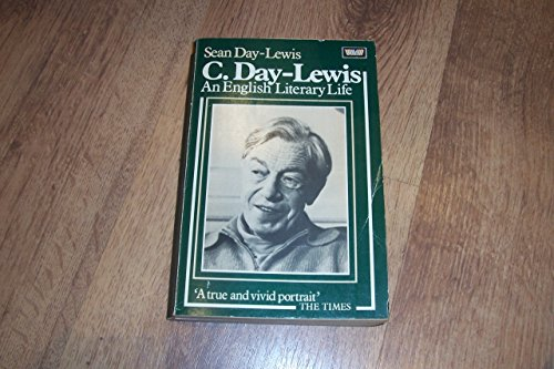 9780049280465: Cecil Day-Lewis: An English Literary Life