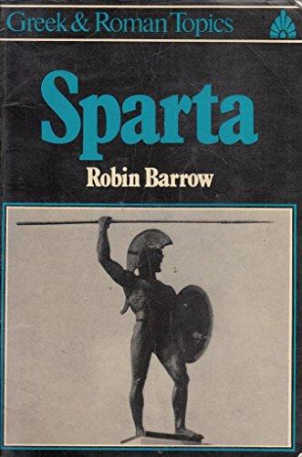 9780049300026: Sparta (Greek & Roman Topics)
