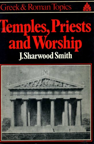 9780049300033: Temples, Priests, and Worship (Greek & Roman Topics)