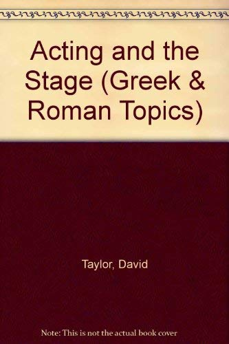 9780049300088: Acting and the Stage (Greek & Roman Topics)
