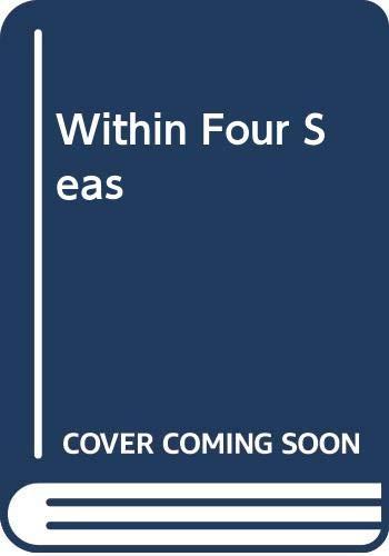 9780049310087: Within Four Seas
