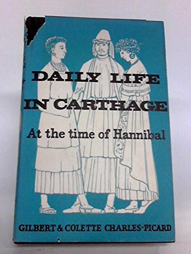 9780049390010: Daily Life in Carthage at the Time of Hannibal