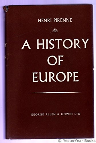 9780049400191: History of Europe from the Invasions to the Sixteenth Century