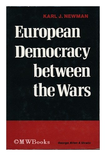 9780049400313: European Democracy Between the Wars