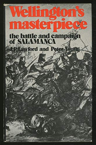 9780049400375: Wellington's Masterpiece: Battle and Campaign of Salamanca