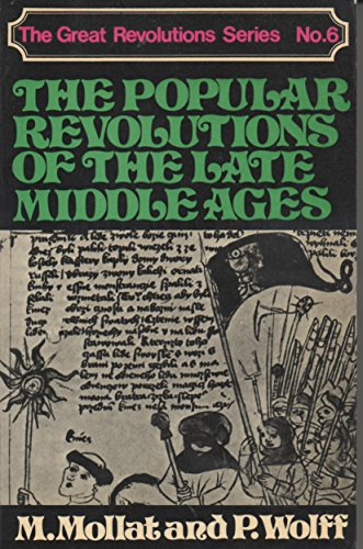 9780049400412: Popular Revolutions of the Late Middle Ages (The Great Revolutions Series, No. 6)