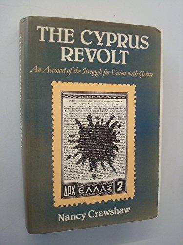 Cyprus Revolt: An Account of the Struggle: Nancy Crawshaw