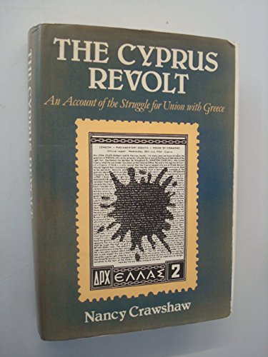9780049400535: Cyprus Revolt: An Account of the Struggle for Union with Greece