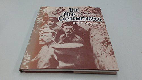 9780049400627: The Old Contemptibles: A Photographic History of the British Expeditionary Force August to December 1914