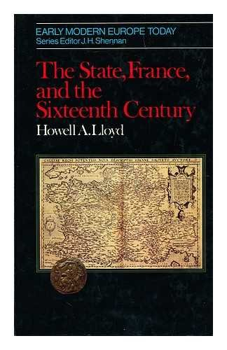 9780049400665: State, France and the Sixteenth Century (Early modern Europe today)