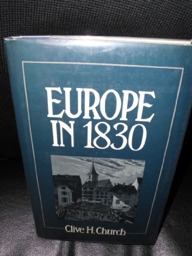 9780049400672: Europe In 1830. Revolution And Political Change