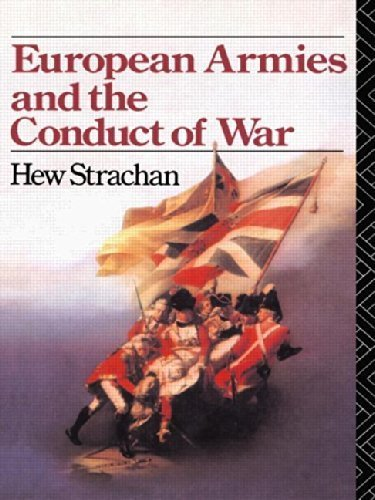 9780049400702: European Armies and the Conduct of War