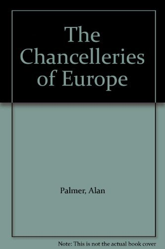 9780049400719: The Chancelleries of Europe
