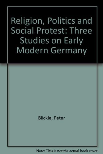 9780049400771: Religion, Politics and Social Protest: Three Studies on Early Modern Germany