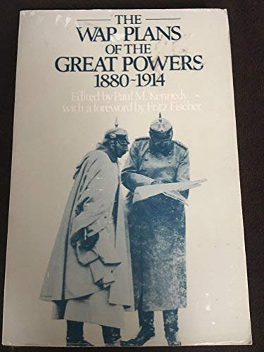 9780049400825: War Plans of the Great Powers, 1880-1914