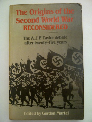 9780049400856: The Origins of the Second World War Reconsidered: The A.J.P. Taylor Debate After Twenty-Five Years