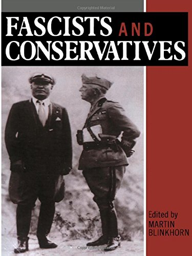 9780049400863: Fascists and Conservatives: The Radical Right and the Establishment in Twentieth-Century Europe