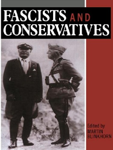 9780049400870: Fascists and Conservatives: The Radical Right and the Establishment in Twentieth-Century Europe