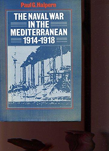 9780049400887: The Naval War in the Mediterranean, 1914-1918
