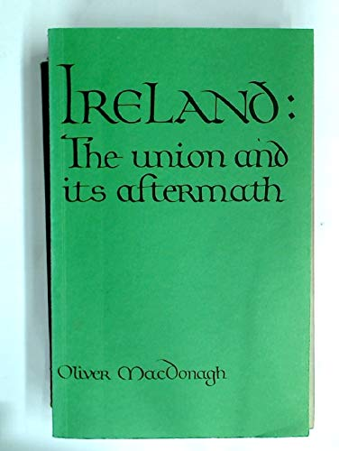 9780049410053: Ireland: The Union and Its Aftermath