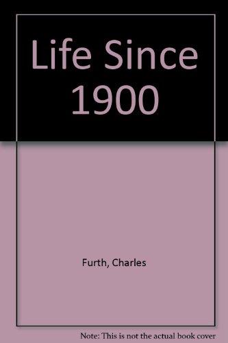 9780049420342: Life Since 1900