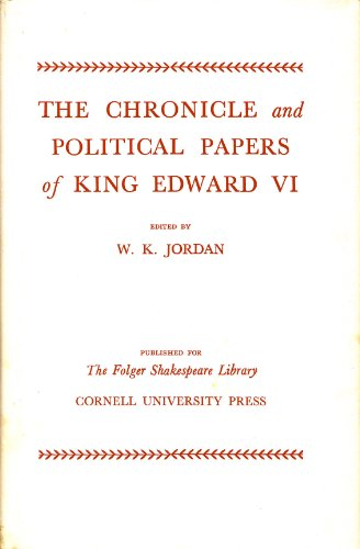 9780049420472: The Chronicle and Political Papers of King Edward VI