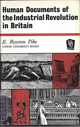 9780049420601: Human Documents of the Industrial Revolution in Britain