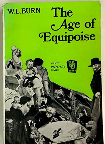 9780049420762: Age of Equipoise: Study of the Mid-Victorian Generation (Unwin University Books)