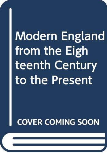 9780049420793: Modern England from the Eighteenth Century to the Present