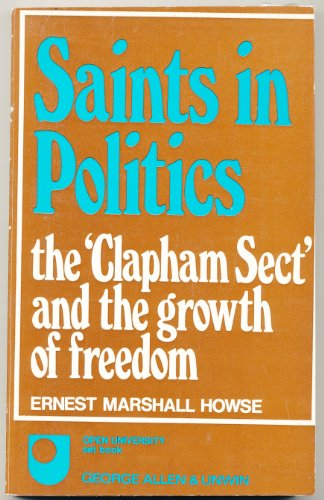 9780049420885: Saints in Politics:
