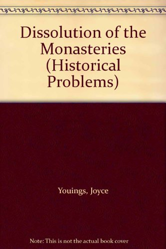 9780049420892: Dissolution of the Monasteries (Historical Problems)