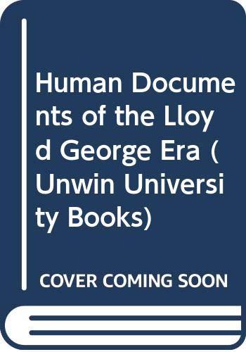 9780049420984: Human Documents Of The Lloyd George Era
