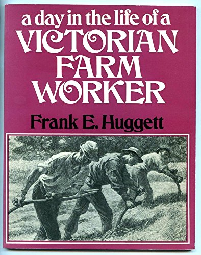 9780049421004: A Day in the Life of a Victorian Farm Worker