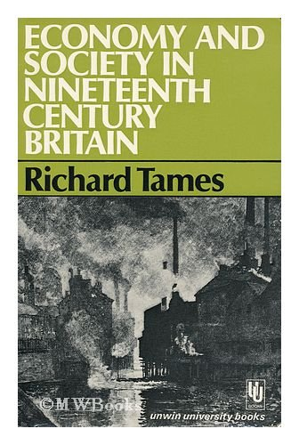 9780049421035: Economy and Society in Nineteenth-century Britain