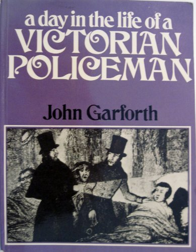 9780049421233: Day in the Life of a Victorian Policeman