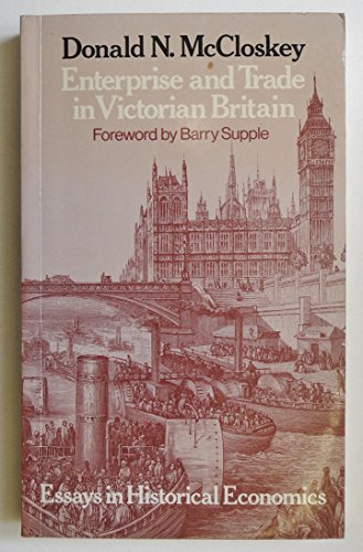 9780049421714: Enterprise and Trade in Victorian Britain