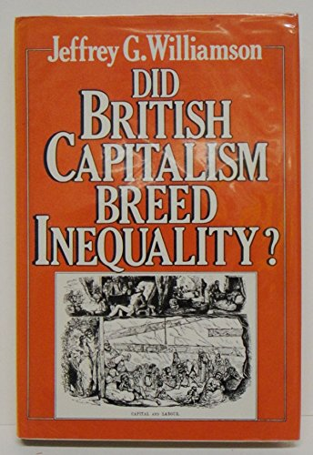 9780049421868: Did British Capitalism Breed Inequality?