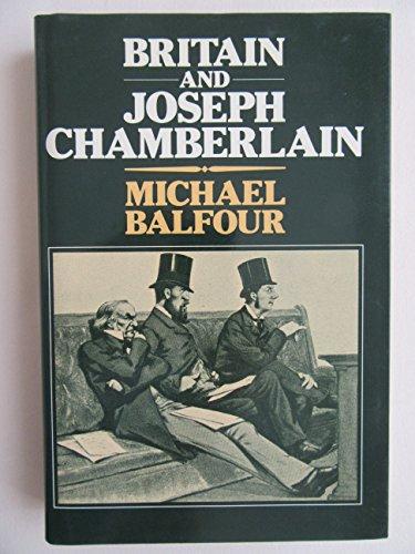 9780049421912: Britain and Joseph Chamberlain
