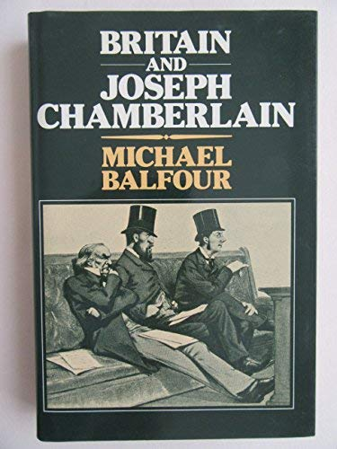 9780049421912: Britain and Joseph Chamberlain