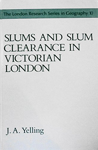 9780049421929: Slums and Slum Clearance in Victorian London (London Research Series in Geography)