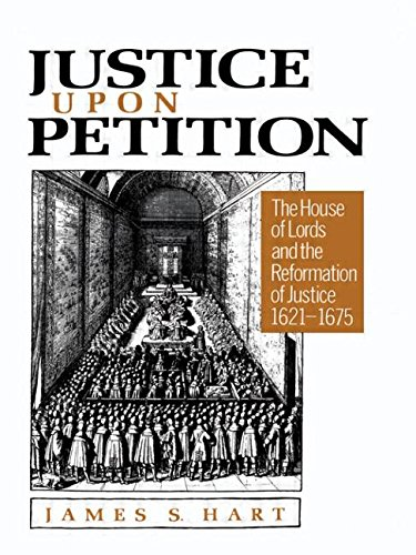 9780049422025: Justice Upon Petition: The House of Lords and the Reformation of Justice, 1621-1675