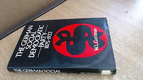 9780049430242: The German Social Democratic Party, 1875-1933